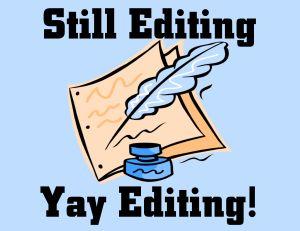 still editing
